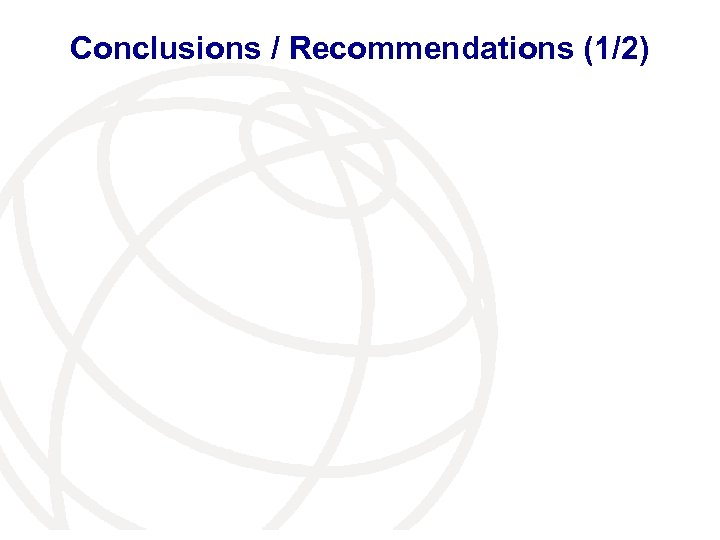 Conclusions / Recommendations (1/2)
