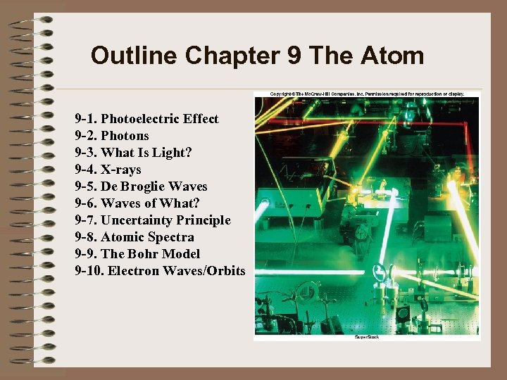 Outline Chapter 9 The Atom 9 -1. Photoelectric Effect 9 -2. Photons 9 -3.