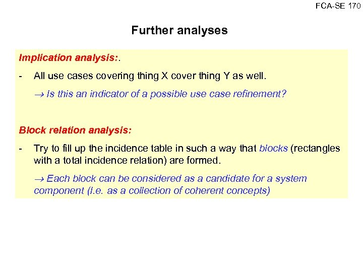 FCA SE 170 Further analyses Implication analysis: . All use cases covering thing X