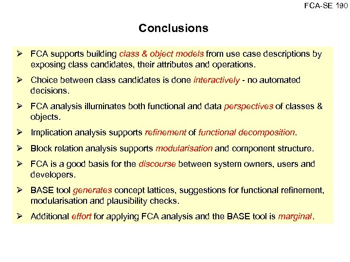 FCA SE 190 Conclusions Ø FCA supports building class & object models from use