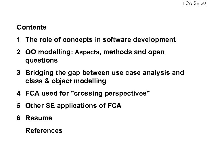 FCA SE 20 Contents 1 The role of concepts in software development 2 OO