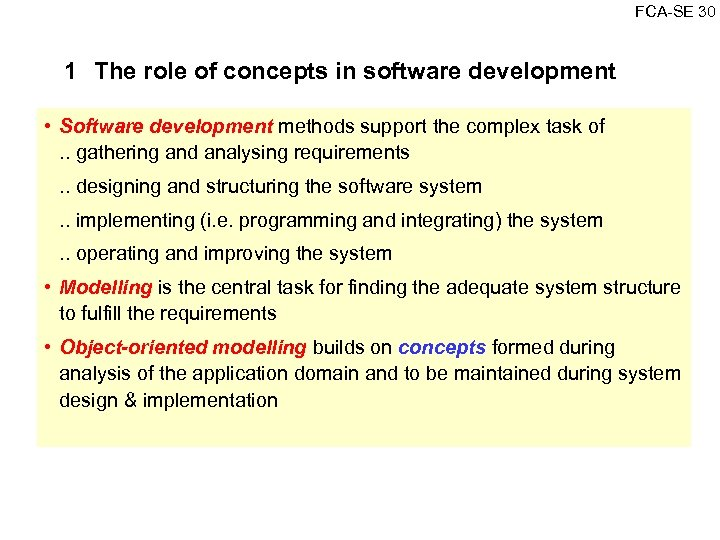 FCA SE 30 1 The role of concepts in software development • Software development