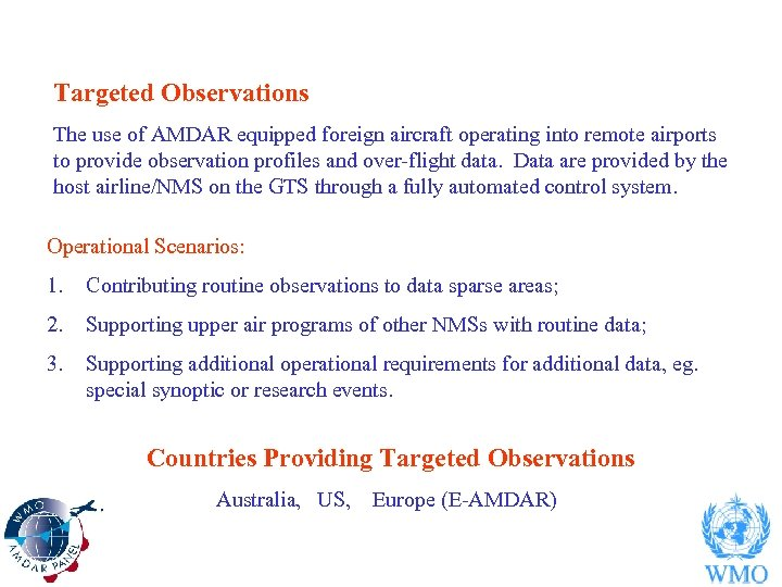 Targeted Observations The use of AMDAR equipped foreign aircraft operating into remote airports to