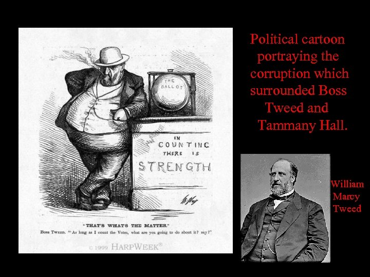 Political cartoon portraying the corruption which surrounded Boss Tweed and Tammany Hall. William Marcy