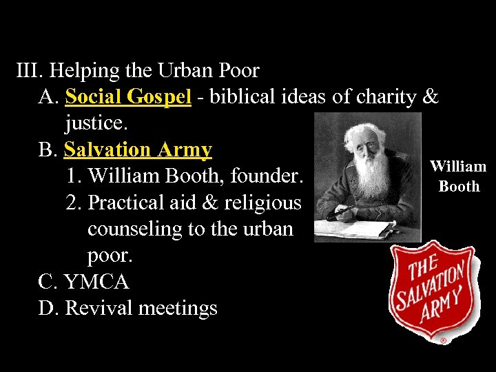 III. Helping the Urban Poor A. Social Gospel - biblical ideas of charity &