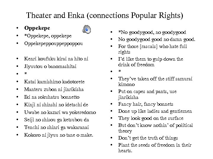Theater and Enka (connections Popular Rights) • Oppekepe • • *Oppekepe, oppekepe Oppekepeppouppeppoppou •