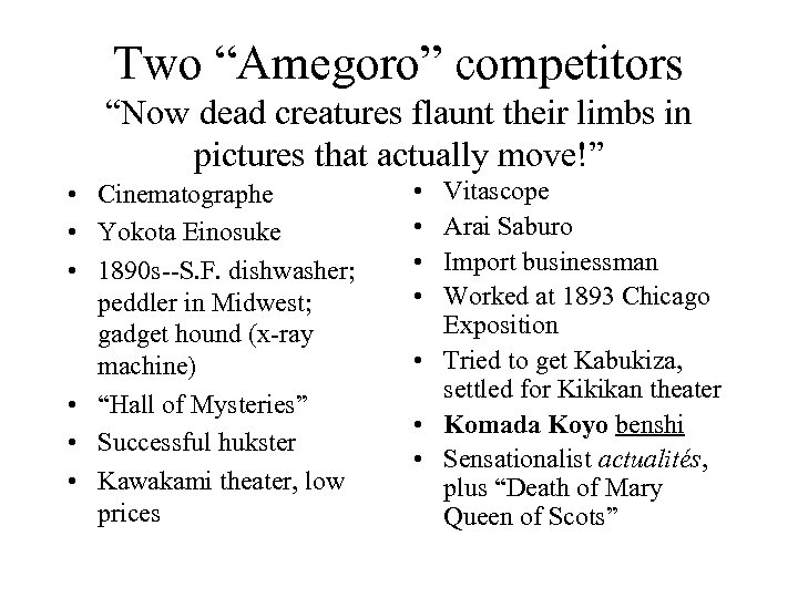"Two ""Amegoro"" competitors ""Now dead creatures flaunt their limbs in pictures that actually move!"""