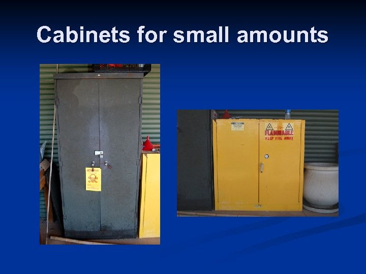Cabinets for small amounts