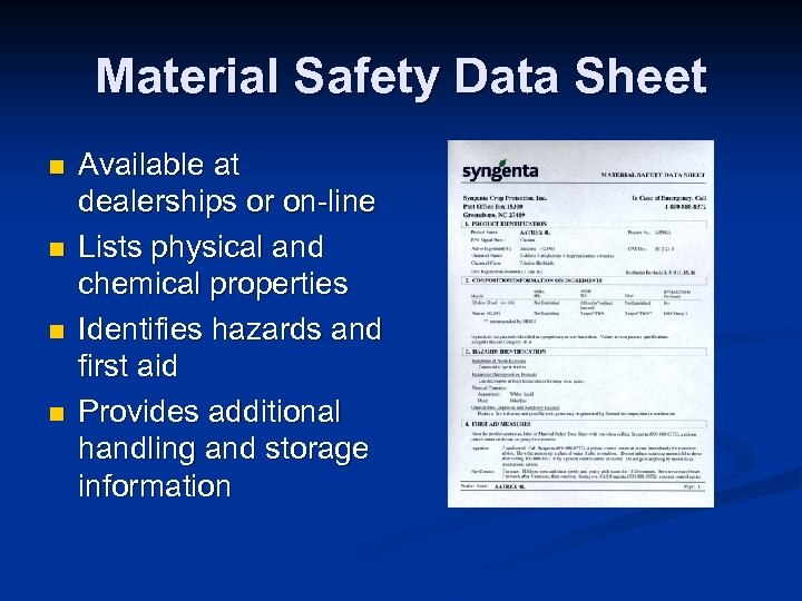 Material Safety Data Sheet n n Available at dealerships or on-line Lists physical and
