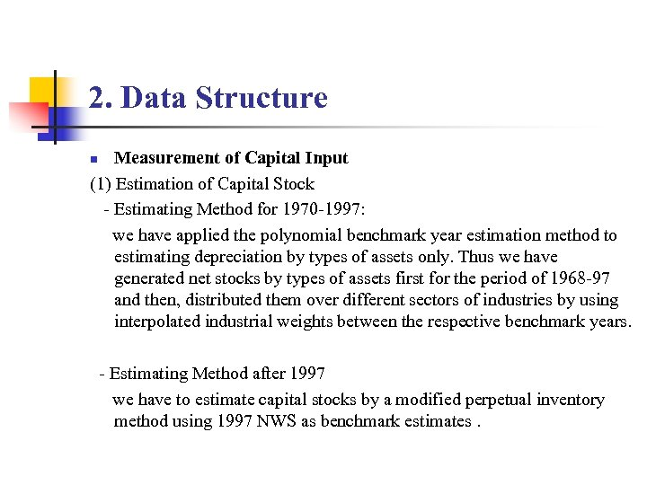 2. Data Structure Measurement of Capital Input (1) Estimation of Capital Stock - Estimating