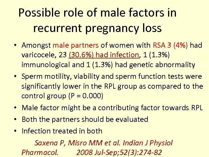 Possible role of male factors in recurrent pregnancy loss • Amongst male partners of