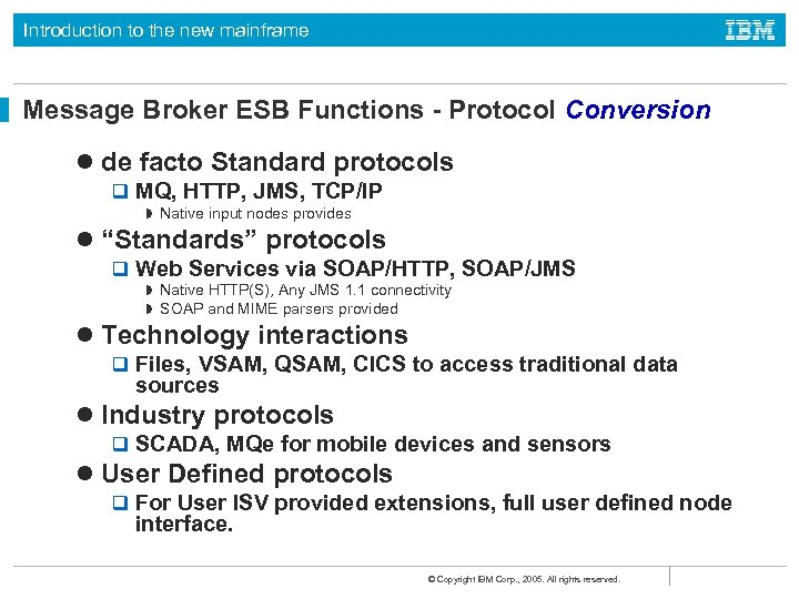 Introduction to the new mainframe Message Broker ESB Functions - Protocol Conversion l de