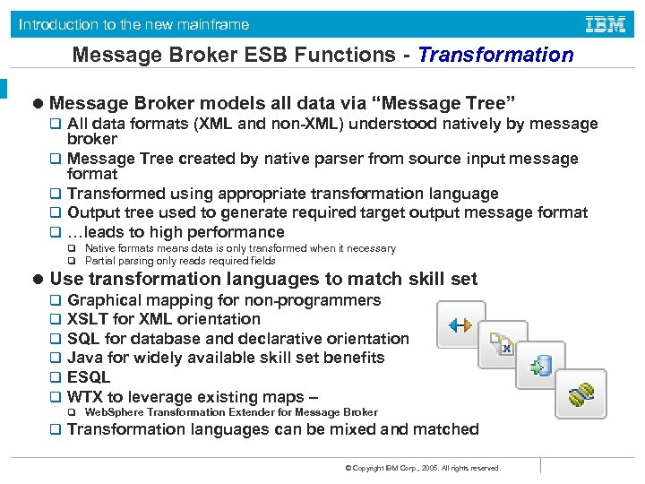 Introduction to the new mainframe Message Broker ESB Functions - Transformation l Message Broker