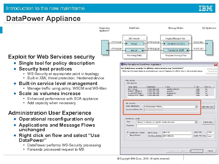 Introduction to the new mainframe Data. Power Appliance Exploit for Web Services security •