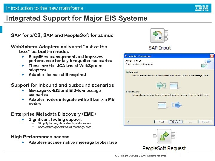 Introduction to the new mainframe Integrated Support for Major EIS Systems SAP for z/OS,