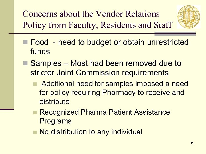 Concerns about the Vendor Relations Policy from Faculty, Residents and Staff n Food -