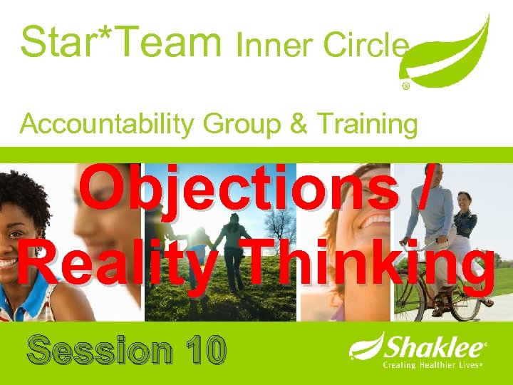 Star*Team Inner Circle Accountability Group & Training Objections / Reality Thinking Session 10