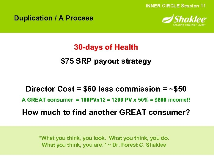 INNER CIRCLE Session 11 Duplication / A Process 30 -days of Health $75 SRP