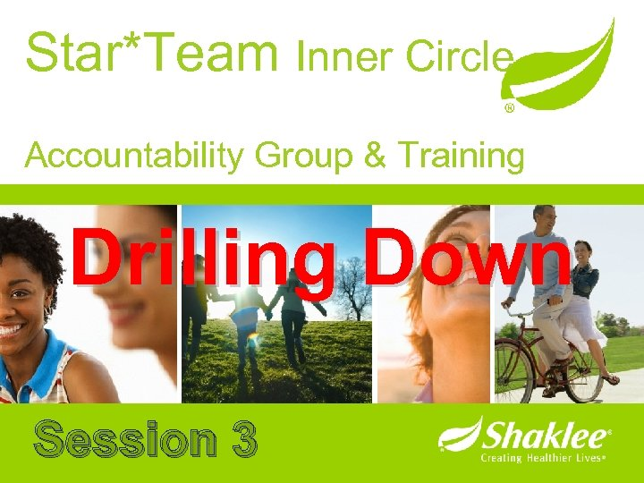 Star*Team Inner Circle Accountability Group & Training Drilling Down Session 3