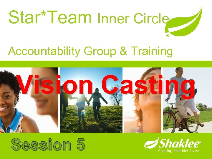 Star*Team Inner Circle Accountability Group & Training Vision Casting Session 5