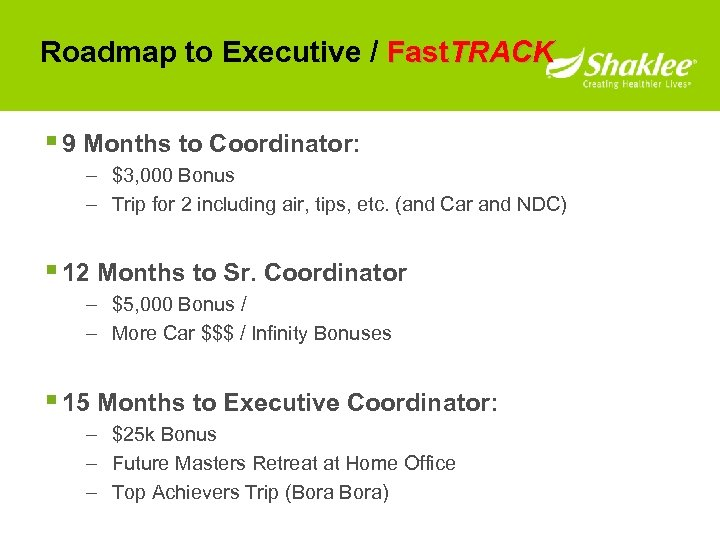Roadmap to Executive / Fast. TRACK § 9 Months to Coordinator: – $3, 000