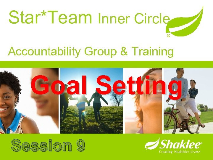 Star*Team Inner Circle Accountability Group & Training Goal Setting Session 9
