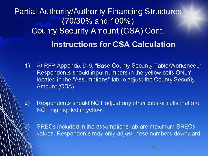 Partial Authority/Authority Financing Structures (70/30% and 100%) County Security Amount (CSA) Cont. Instructions for