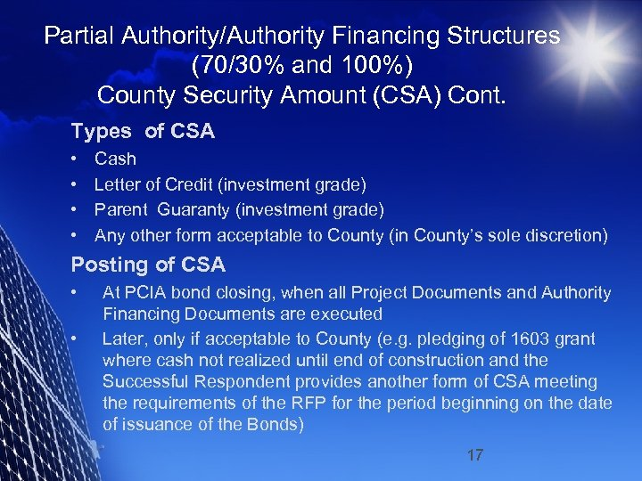 Partial Authority/Authority Financing Structures (70/30% and 100%) County Security Amount (CSA) Cont. Types of