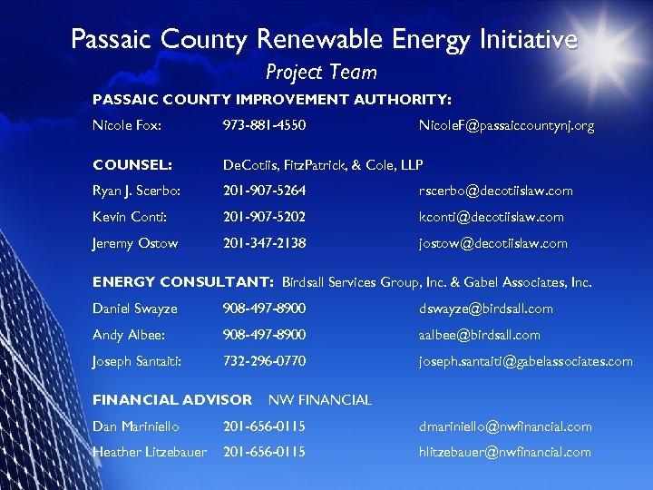 Passaic County Renewable Energy Initiative Project Team PASSAIC COUNTY IMPROVEMENT AUTHORITY: Nicole Fox: 973