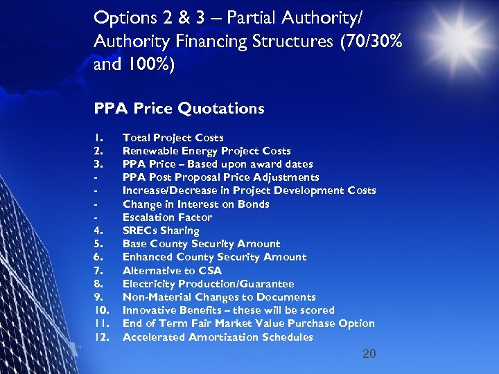 Options 2 & 3 – Partial Authority/ Authority Financing Structures (70/30% and 100%) PPA