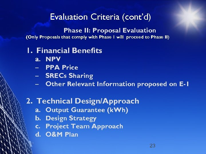 Evaluation Criteria (cont'd) Phase II: Proposal Evaluation (Only Proposals that comply with Phase 1