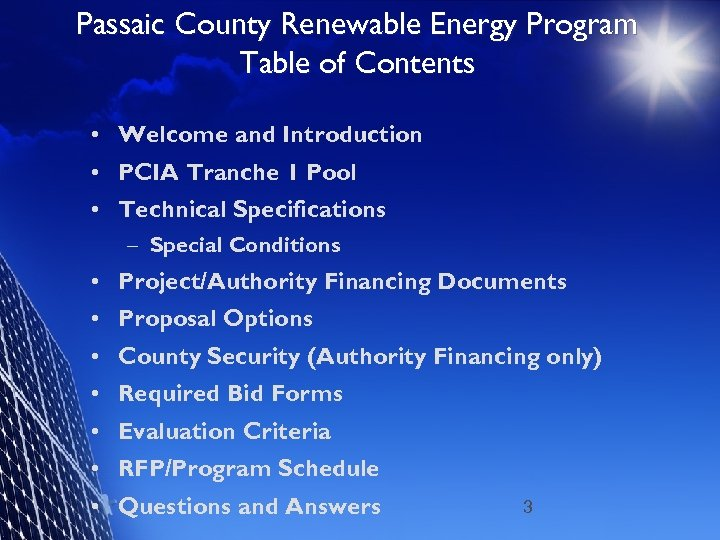 Passaic County Renewable Energy Program Table of Contents • Welcome and Introduction • PCIA