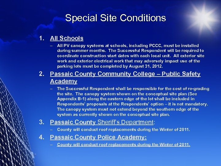 Special Site Conditions 1. All Schools – All PV canopy systems at schools, including