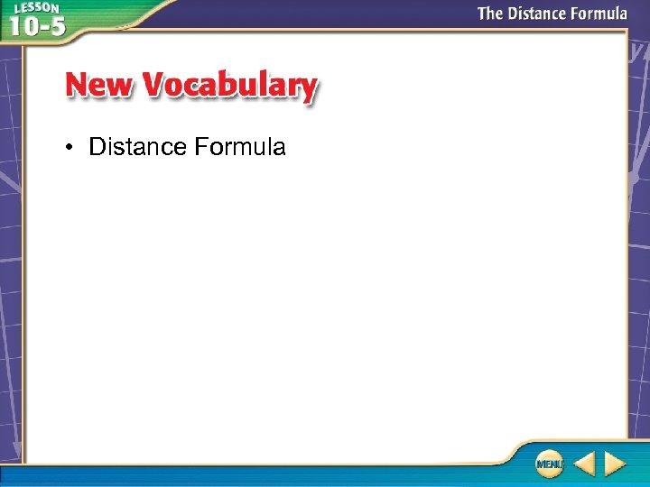 • Distance Formula
