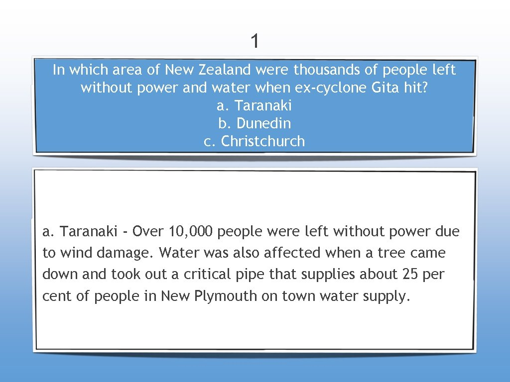 1 In which area of New Zealand were thousands of people left without power