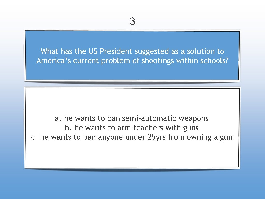 3 What has the US President suggested as a solution to America's current problem