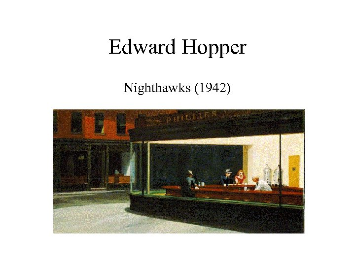 Edward Hopper Nighthawks (1942)