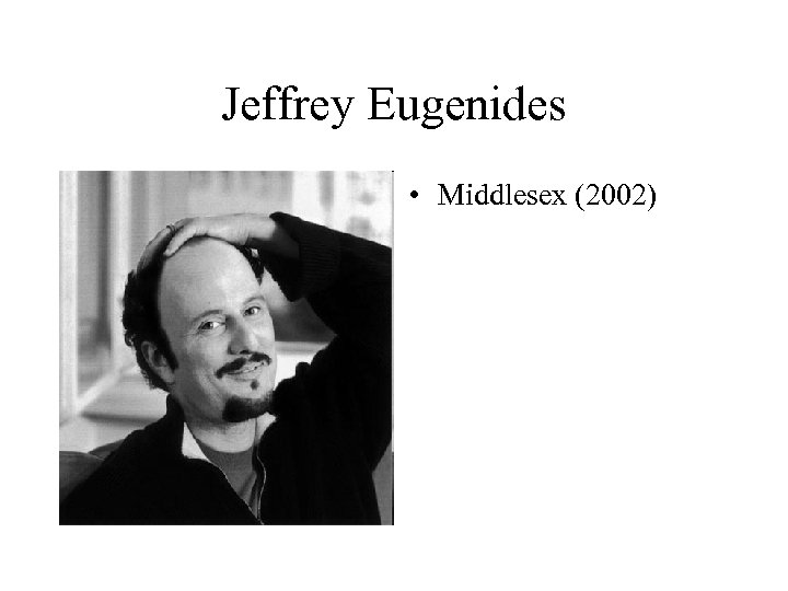 Jeffrey Eugenides • Middlesex (2002)