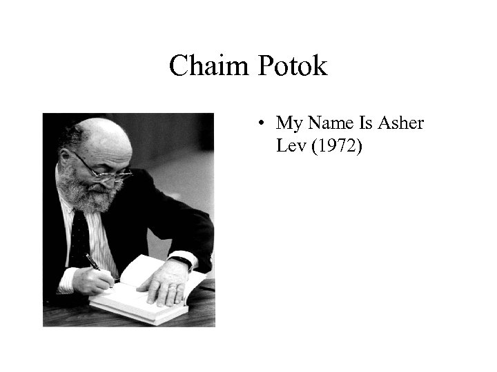 Chaim Potok • My Name Is Asher Lev (1972)