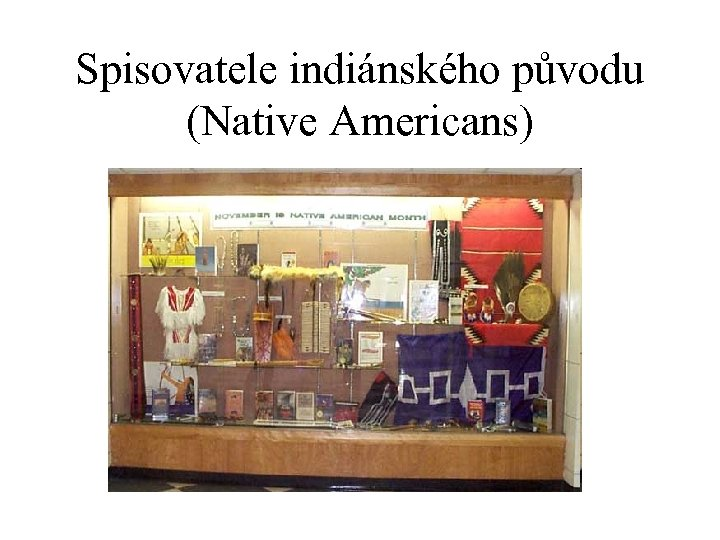 Spisovatele indiánského původu (Native Americans)