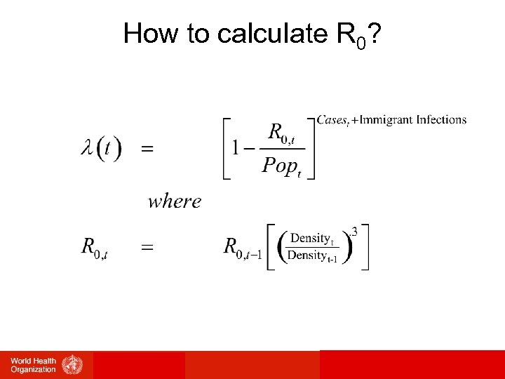 How to calculate R 0?