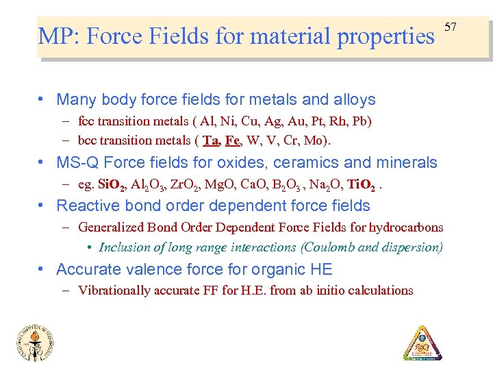 MP: Force Fields for material properties • Many body force fields for metals and