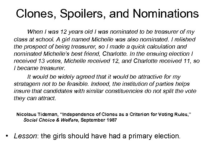 Clones, Spoilers, and Nominations When I was 12 years old I was nominated to