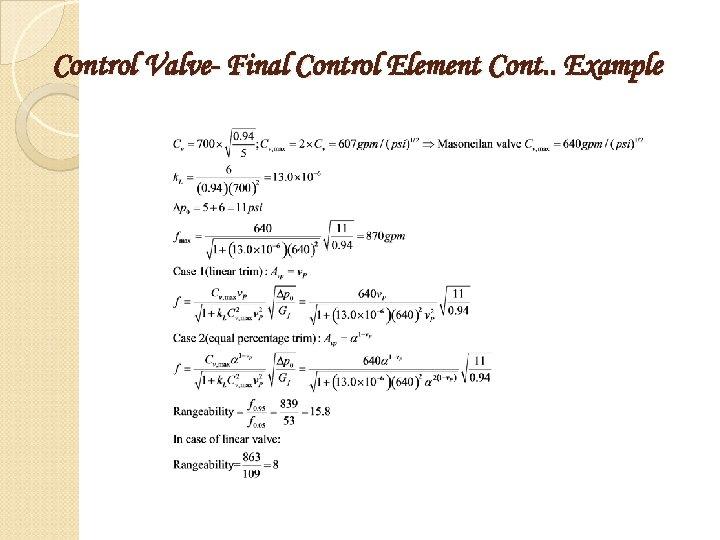 Control Valve- Final Control Element Cont. . Example