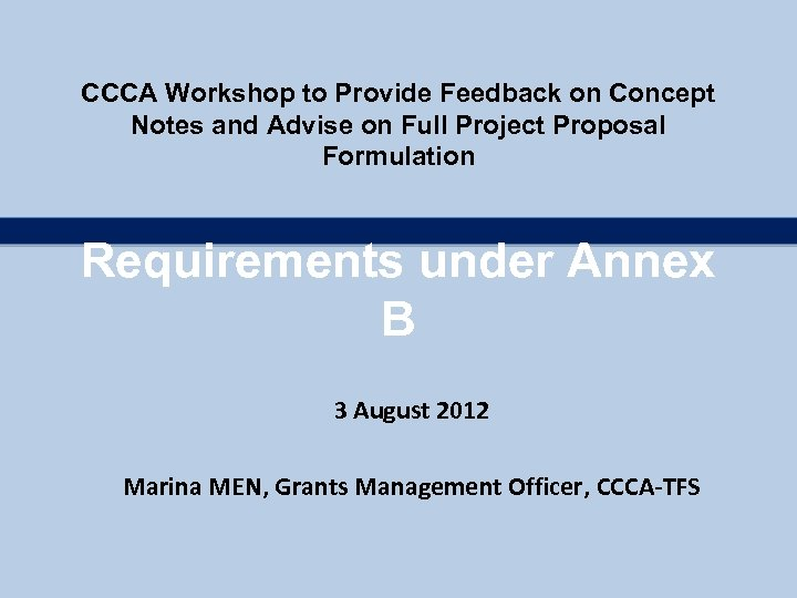 CCCA Workshop to Provide Feedback on Concept Notes and Advise on Full Project Proposal