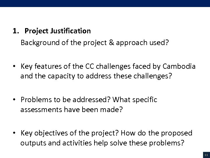 V. Project Description (1/18) 1. Project Justification Background of the project & approach used?