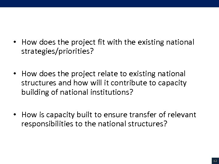 V. Project Description (2/18) • How does the project fit with the existing national