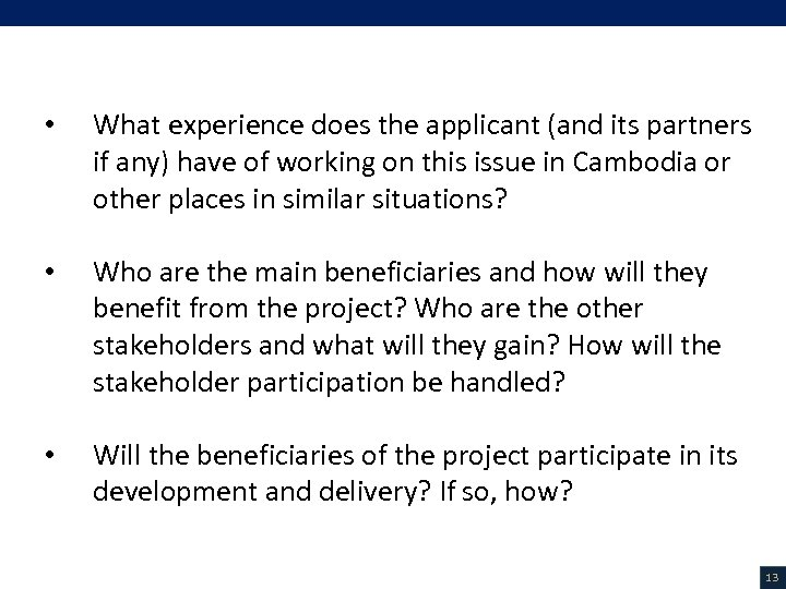 V. Project Description (3/18) • What experience does the applicant (and its partners if