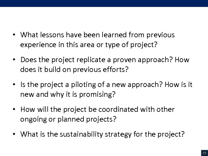 V. Project Description (5/18) • What lessons have been learned from previous experience in