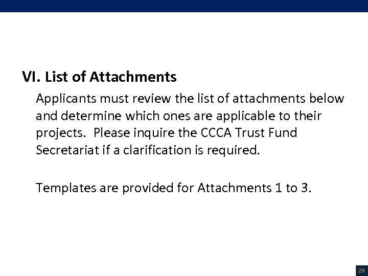VI. List of Attachments (1/3) VI. List of Attachments Applicants must review the list